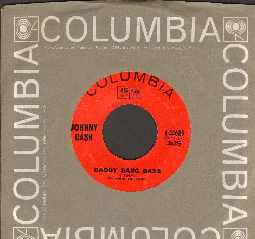 Cash, Johnny - Daddy Sang Bass/He Turned The Water Into Wine (with Columbia company sleeve) - EX8/ - 45 rpm Records