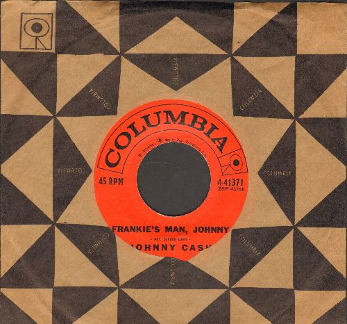Cash, Johnny - Frankie's Man, Johnny/You Dreamer You (with Columbia company sleeve) - EX8/ - 45 rpm Records