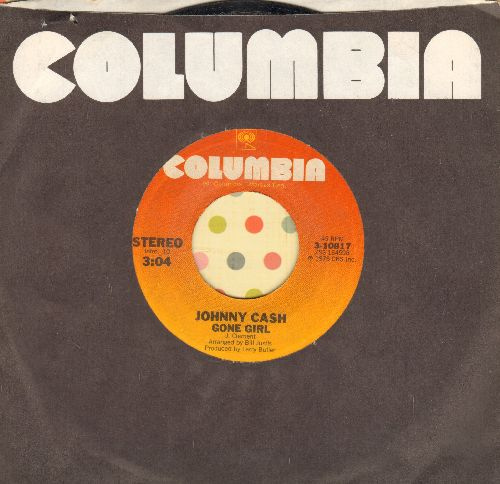 Cash, Johnny - Gone Girl/I'm Alright Now (with Columbia company sleeve) - EX8/ - 45 rpm Records