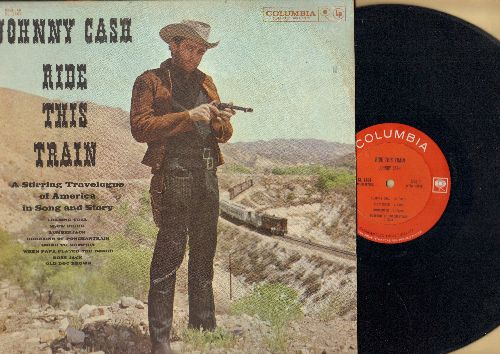 Cash, Johnny - Ride This Train - A Stirring Travelogue of America in Song and Story (vinyl MONO LP record) - EX8/EX8 - LP Records