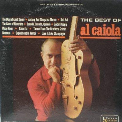 Caiola, Al - Best Of: The Magnificent Seven, Quando Quando Quando, Bonanza, Moon River, Experiment In Terror, Guns Of The Navarone (vinyl STEREO LP record) - EX8/VG7 - LP Records