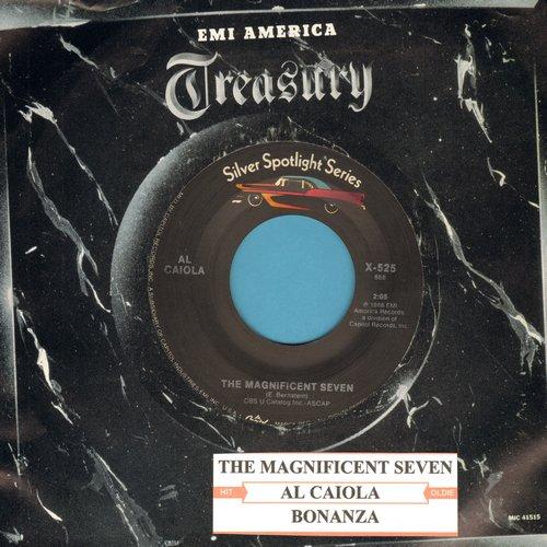 Caiola, Al & His Orchestra - The Magnificent Seven/Bonanza (re-issue with company sleeve and juke box label) - M10/ - 45 rpm Records