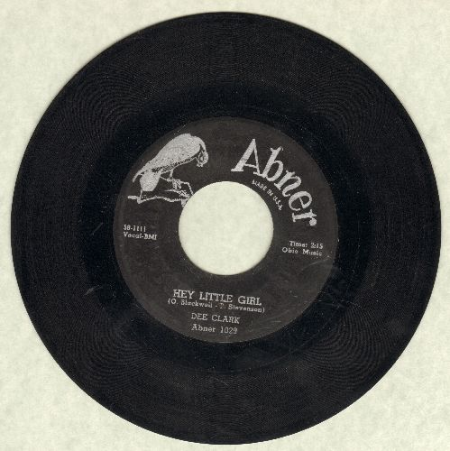 Clark, Dee - Hey Little Girl/If It Wasn't For Love - VG7/ - 45 rpm Records