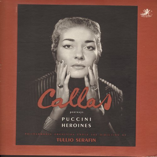 Callas, Maria - Callas Portrays Puccini Heroines - Philharmonia Orchestra under the direction of Tullio Serafin (vinyl LP record) - NM9/EX8 - LP Records