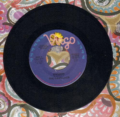 Cadillacs - Speedo/The Girl I Love (double-hit re-issue) - NM9/ - 45 rpm Records