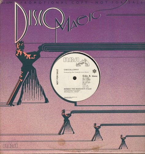 Calloway, Cab - Minnie The Moocher - 12 inch vinyl Maxi Single featuring 4:50 minute vocal + 6:57 minute Instrumental Disco Versions of legendary Jazz Hit - Radio Station Advance Copy - NM9/ - Maxi Singles