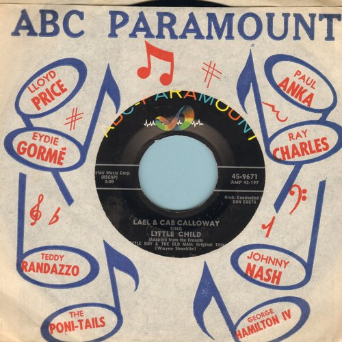 Lael & Cab Calloway - Little Child (Enchanting and Sentimental song of a child asking his father about the meaning of life; adapted from the French)/The Voice - NM9/ - 45 rpm Records