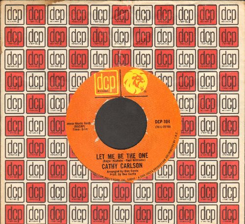 Carlson, Cathy - Let Me Be The One/God Bless The Child (RARE R&B Love Ballad 2-sider with DCP company sleeve) - NM9/ - 45 rpm Records