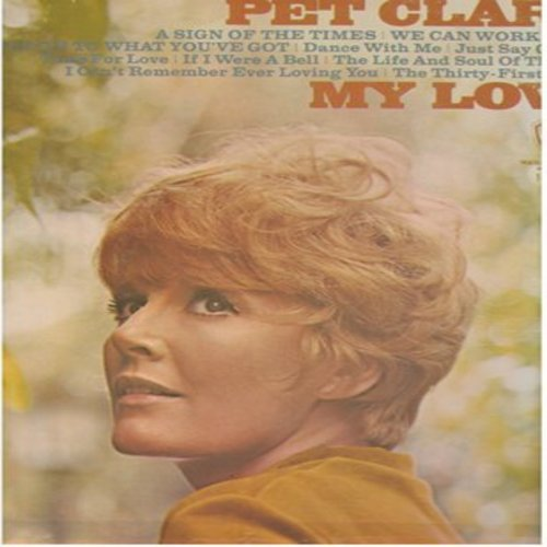 Clark, Petula - My Love: A Sign Of The Times, We Can Work It Out, Time For Love, Where Did We Go Wrong, If I Were A Bell (vinyl STEREO LP record) - EX8/VG7 - LP Records