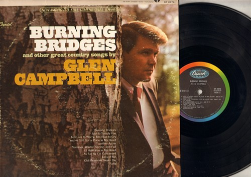 Campbell, Glen - Burning Bridges: I'll Hold You In My Heart, Together Again, Old Memories Never Die (vinyl STEREO LP record) - NM9/VG7 - LP Records