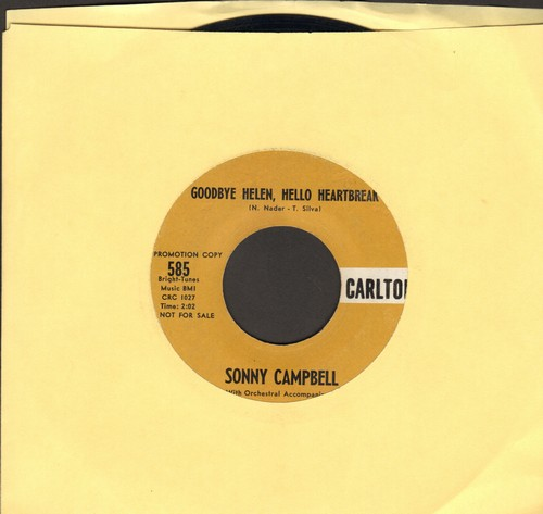 Campbell, Sonny - Goodbye Helen, Hello Heartache/I Built My Own Prison - VG7/ - 45 rpm Records