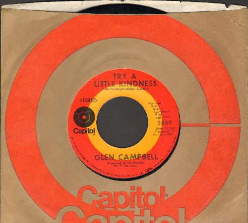 Campbell, Glen - Try A Little Kindness/Lonely My Lonely Friend (with Capitol company sleeve) - EX8/ - 45 rpm Records