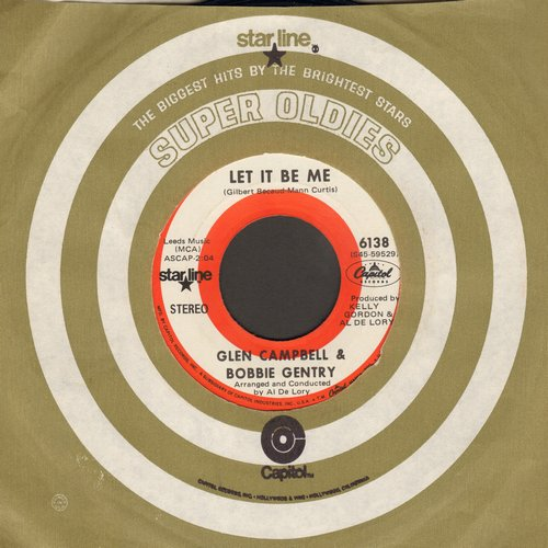 Campbell, Glen & Bobbie Gentry - Let It Be Me/Less Of Me (double-hit re-issue with Capitol company sleeve) - NM9/ - 45 rpm Records
