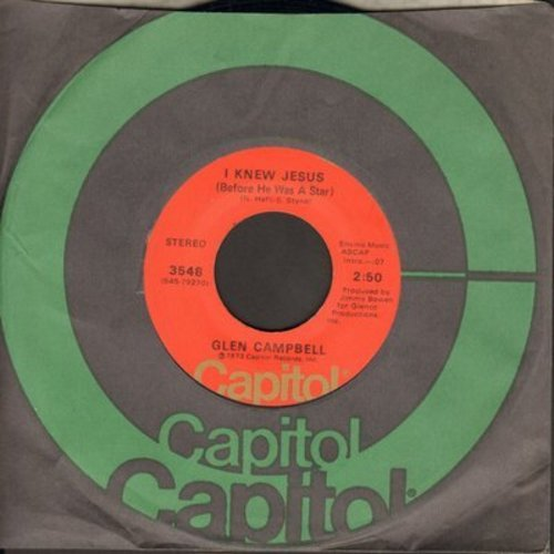 Campbell, Glen - I Knew Jesus (Before He Was A Star)/On This Road - NM9/ - 45 rpm Records