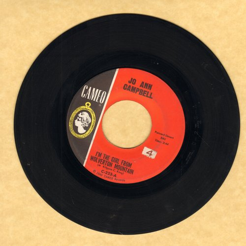 Campbell, Jo Ann - I'm The Girl From Wolverton Mountain/Sloppy Joe  - EX8/ - 45 rpm Records