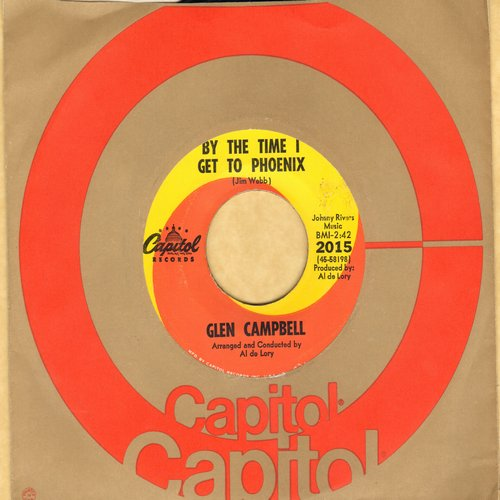 Campbell, Glen - By The Time I Get To Phoenix/You've Still Got A Place In My Heart (orange/yellow swirl first pressing) - EX8/ - 45 rpm Records