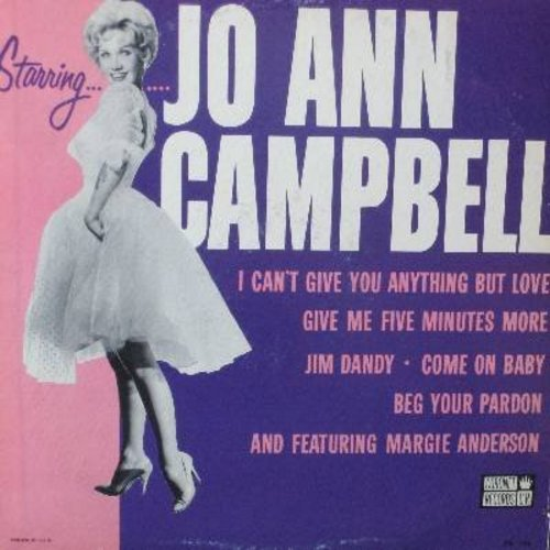 Campbell, Jo Ann, featuring Margie Anderson - Starring Jo Ann Campbell: Jim Dandy, Come On Baby, I Can't Give You Anything But Love, The More We Get Together, Follow That Girl, Double Headed Penny (vinyl STEREO LP record) - EX8/VG7 - LP Records