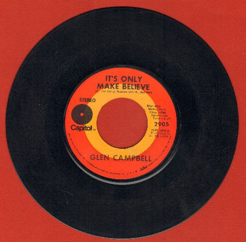 Campbell, Glen - It's Only Make Believe/Pave Your Way Into Tomorrow - EX8/ - 45 rpm Records