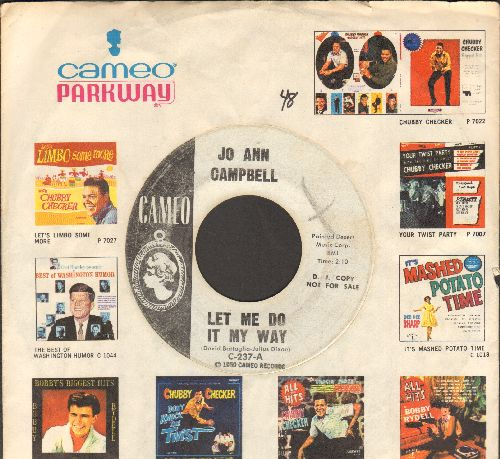 Campbell, Jo Ann - Let Me Do It My Way/Mr. Fix-It Man (DJ advance pressing with RARE vintage Cameo-Parkway company sleeve) - EX8/ - 45 rpm Records