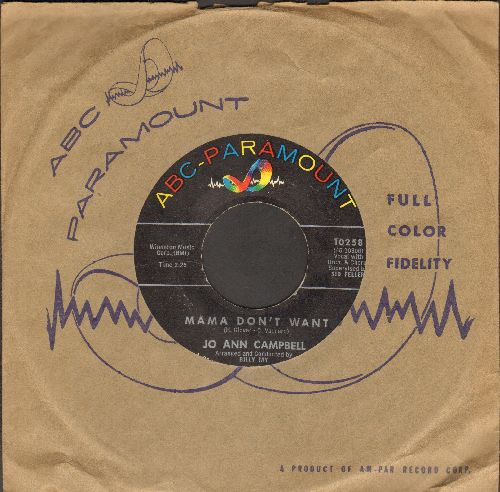 Campbell, Jo Ann - Mama Don't Want/Duane (with vintage ABC-Paramount company sleeve) - EX8/ - 45 rpm Records