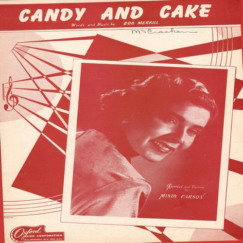 Carson, Mindy - Candy And Cake - Vintage SHEET MUSIC for the Standard made famous by Mindy Carson (This is SHEET MUSIC, not any other kind of media!) - NM9/ - Sheet Music