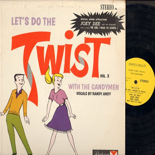 Candymen, Randy Andy, Joey Dee & The Starliters - Let's Do The Twist Vol. 3: Spearmint Twist, Space Twist, Candy Bar Twist, The Girl I Walked To School, Honey Twist, Goin' Steady (vinyl STEREO LP record) - NM9/EX8 - LP Records