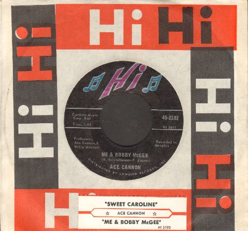 Cannon, Ace - Me & Bobby McGee/Sweet Caroline (with vintage Hi company sleeve and juke box label) - NM9/ - 45 rpm Records