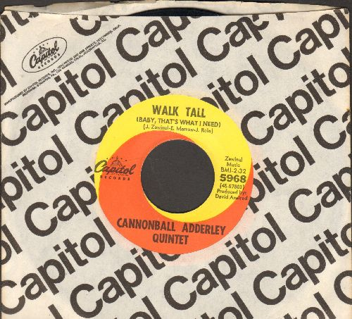 Addeley, Cannonball Quintet - Walk Tall (Baby, That's What I Need)/Do Do Do (What Now Is Next) (with vintage Capitol company sleeve) - NM9/ - 45 rpm Records