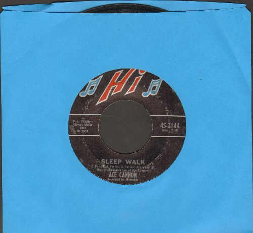Cannon, Ace - Sleep Walk/By The Time I Get To Phoenix  - VG7/ - 45 rpm Records