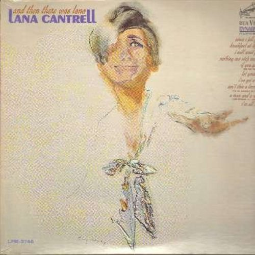 Cantrell, Lana - And Then There Was Lana: Since I Fell For You, Breakfast At Tiffany's, Isn't His A Lovely Day (To Be Caught In The Rain), A Man And A Woman, Stay (vinyl MONO LP record, SEALED, never opened!) - SEALED/SEALED - LP Records