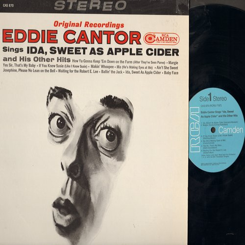 Cantor, Eddie - Eddie Cantor Sings: Yes Sir That's My Baby, If You Knew Susie, akin' Whoppee, Ain't She Sweet, Baby Face, Ida (vinyl STEREO LP record, re-issue of vintage recordings) - M10/NM9 - LP Records