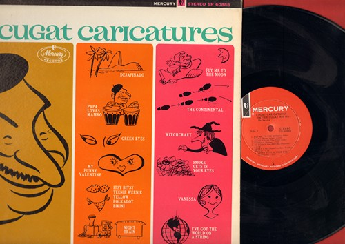 Cugat, Xavier - Cugat Caricatures: Papa Loves Mambo, Itsy Bitsy Teenie Weenie Yellow Polkadot Bikini, The Continental, Witchcraft (vinyl STEREO LP record, NICE condition!) - NM9/NM9 - LP Records