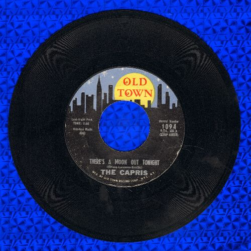 Capris - There's A Moon Out Tonight/Indian Girl (yellow moon, stars over town label) - NM9/ - 45 rpm Records