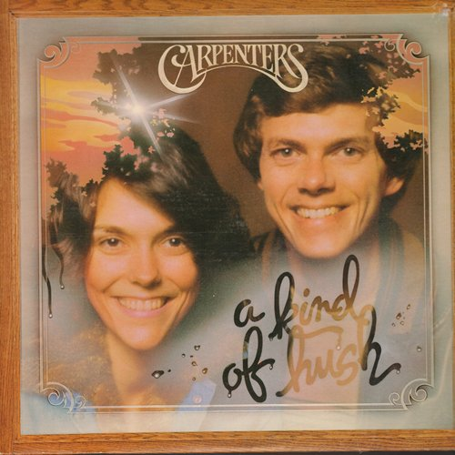 Carpenters - A Kind Of Hush: Breaking Up Is Hard To Do, Sandy, Can't Smile Without You, One More Time (vinyl STEREO LP record) - NM9/VG7 - LP Records