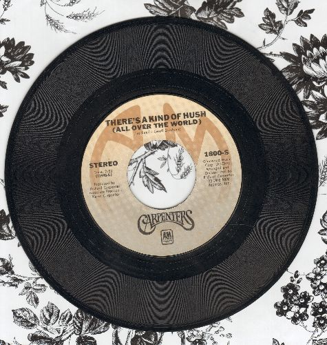Carpenters - There's A Kind Of Hush (All Over The World)/Goodbye And I Love You - NM9/ - 45 rpm Records