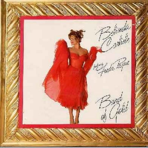 Carlisle, Belinda & Freda Payne - Band Of Gold - 12 inch 45rpm vinyl Maxi Single featuring 3 different Dance Mixes of 1986 re-make of the 1970 R&B Hit , with picture cover (DANCE CLUB FAVORITE!) - EX8/EX8 - Maxi Singles