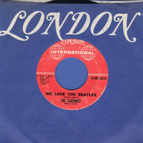 Carefrees - We Love You Beatles/Hot Blooded Lover (with London company sleeve and juke box label) - EX8/ - 45 rpm Records