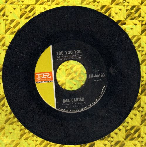 Carter, Mel - You You You/If You Lose Her (NICE condition!) - NM9/ - 45 rpm Records