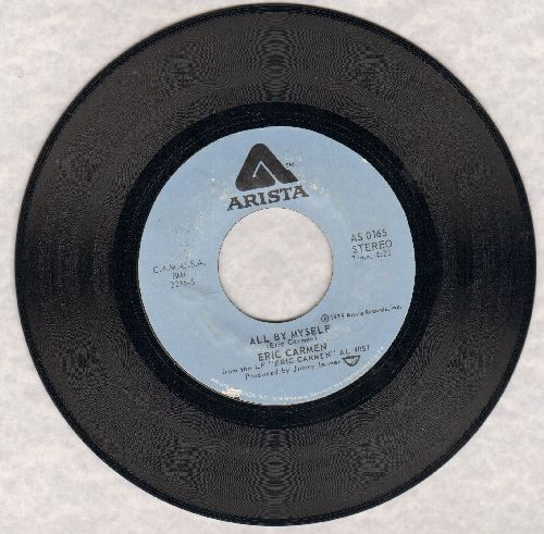 Carmen, Eric - All By Myself/Everything - VG7/ - 45 rpm Records