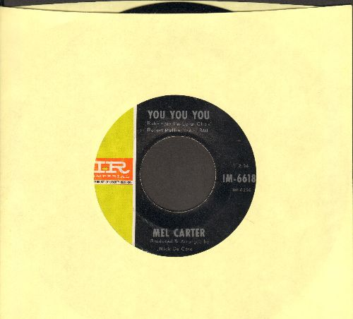 Carter, Mel - You You You/If You Lose Her (wol) - VG6/ - 45 rpm Records