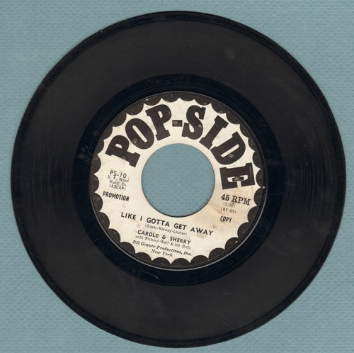 Carole & Sherry - Like I Gotta Get Away/I Ain't Ready Yet (FANTASTIC Vintage Girl Sound two-sider, DJ advance pressing) - EX8/ - 45 rpm Records