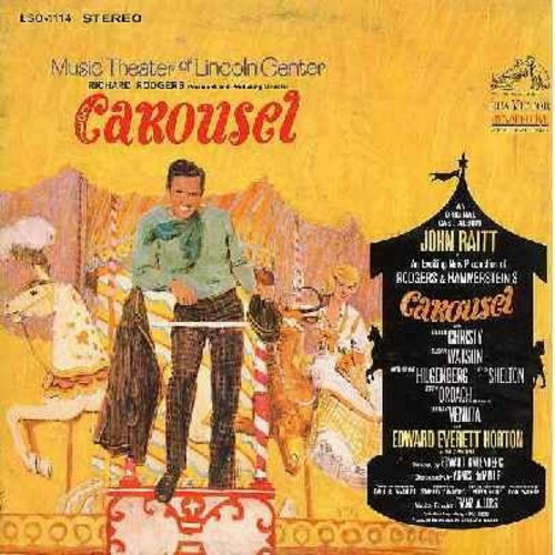 Carousel - Carousel - Music Theater of Lincoln Center Production of the Rodgers & Hammerstein Musical. Starring John Raitt, Eileen Christy, Jerry Orbach (vinyl STEREO LP record, 1965 first issue) - M10/EX8 - LP Records