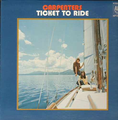 Carpenters - Ticket To Ride: All Of My Life, Invocation, Your Wonderful Parade, Benediction (vinyl STEREO LP record) - NM9/EX8 - LP Records
