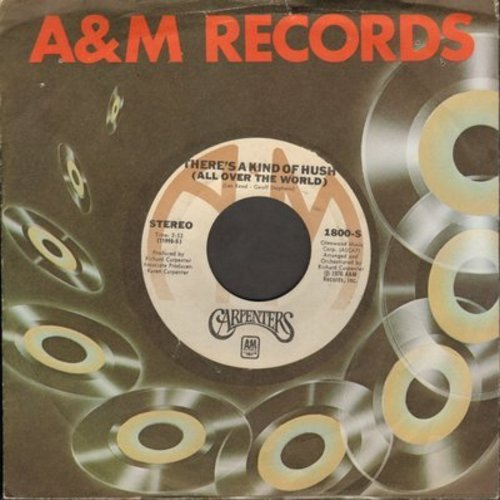 Carpenters - There's A Kind Of Hush (All Over The World)/Goodbye And I Love You (with A&M company sleeve) - EX8/ - 45 rpm Records