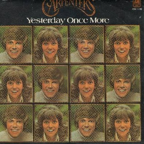 Carpenters - Yesterday Once More/Road Ode (with picture sleeve) - NM9/EX8 - 45 rpm Records