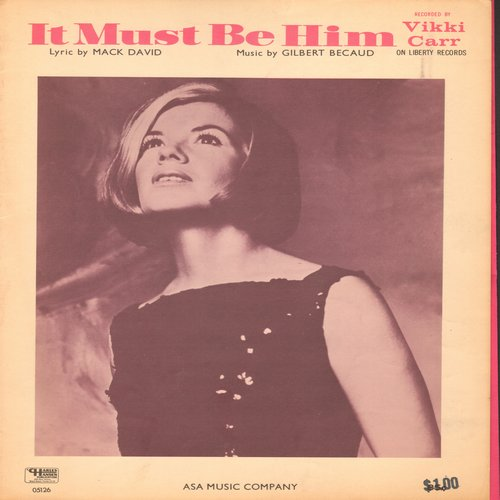 Carr, Vikki - It Must Be Him - SHEET Music for the Vikki Carr Hit  (This is SHEET MUSIC, not any other kind of media!) - EX8/ - Sheet Music