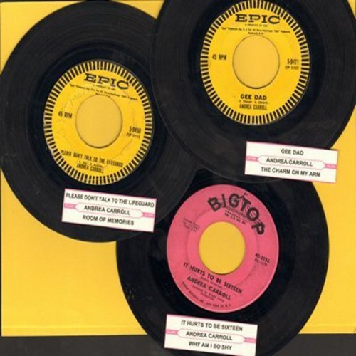 Carroll, Andrea - 3-Pack of Vintage Andrea Carroll 45s. Hits include Please Don't Talk To The Lifeguard, Gee Dad and It Hurts To Be Sixteen. Shipped with juke box labels in plain white paper sleeves. - VG7/ - 45 rpm Records