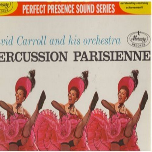 Carroll, David & His Orchestra - Percussion Parisienne: Can Can, Gaite Parisienne, Valentine, Alouette, Poor People Of Paris (vinyl STEREO LP record, gate-fold cover) - M10/NM9 - LP Records