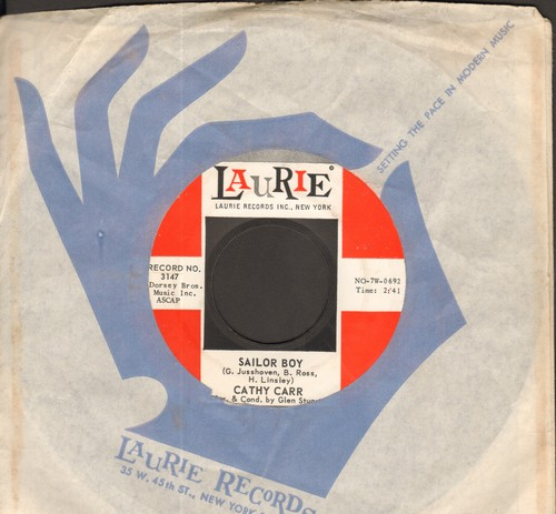Carr, Cathy - Sailor Boy/The Next Time The Band Plays A Waltz (with vintage Laurie company sleeve) - NM9/ - 45 rpm Records