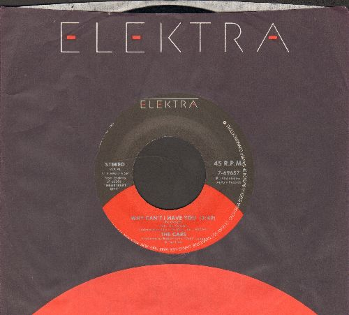 Cars - Why Can't I Have You/Breakaway (with Elektra company sleeve) - NM9/ - 45 rpm Records